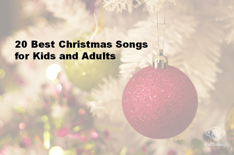Best Christmas Songs for Kids and Adults